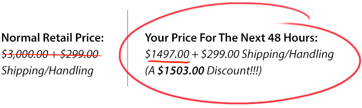 Was $3,000 + S/H - Now $1,497 + $299 shipping & handling